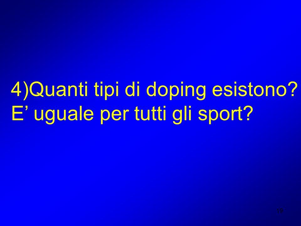 4)Quanti tipi di doping esistono