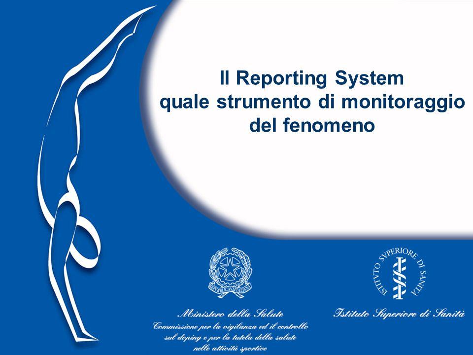 Il Reporting System quale strumento di monitoraggio del fenomeno