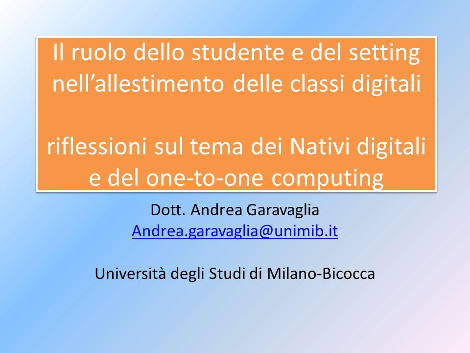 Il ruolo dello studente e del setting nell'allestimento delle classi digitali riflessioni sul tema dei Nativi digitali e del one-to-one computing