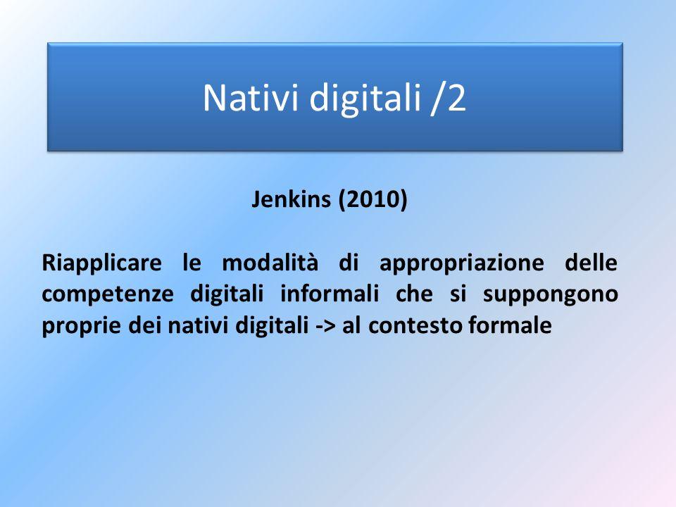 Nativi digitali /2 Jenkins (2010)