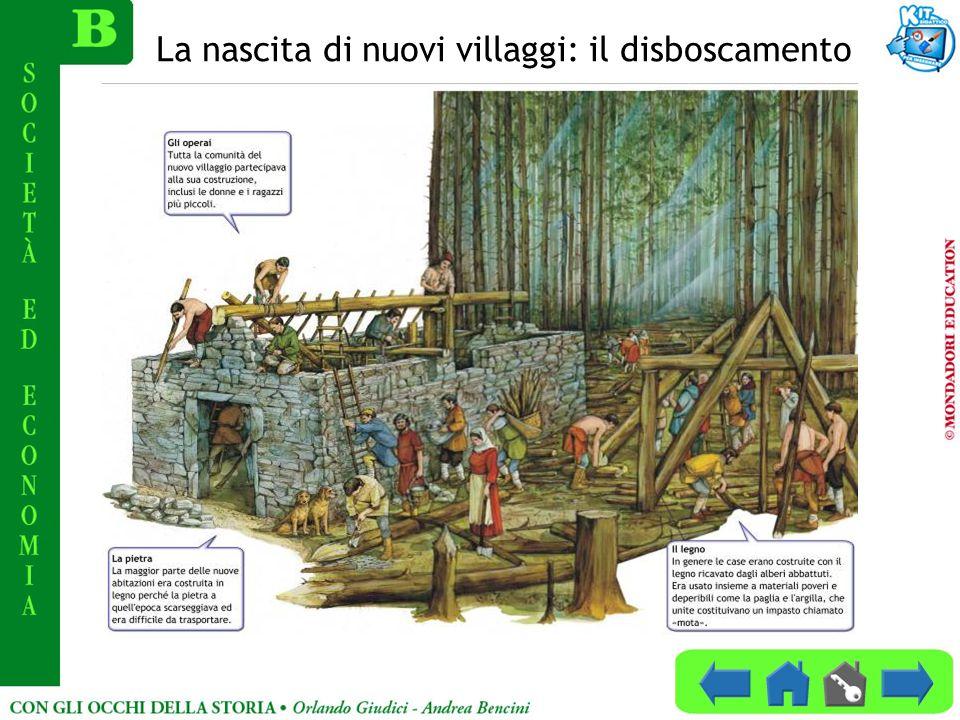 La nascita di nuovi villaggi: il disboscamento