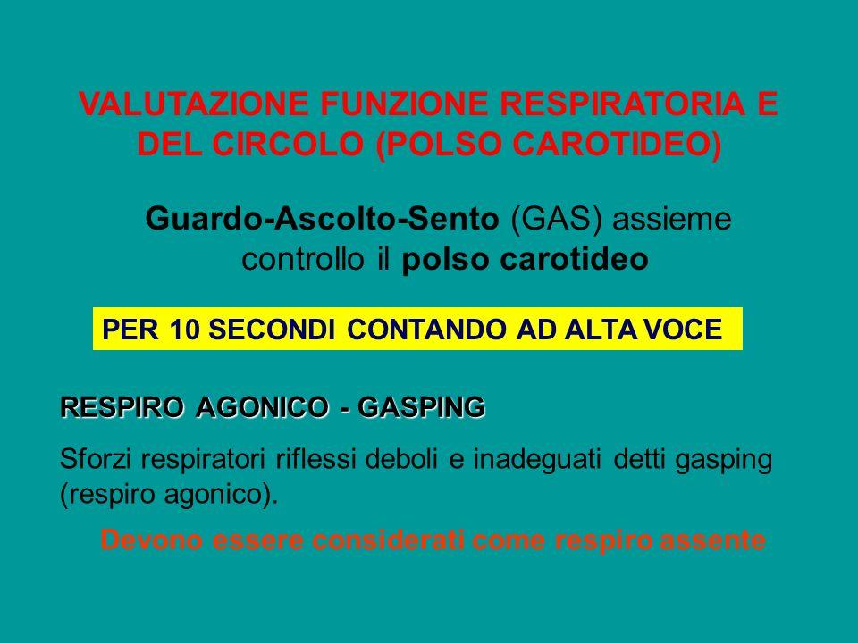 VALUTAZIONE FUNZIONE RESPIRATORIA E DEL CIRCOLO (POLSO CAROTIDEO)