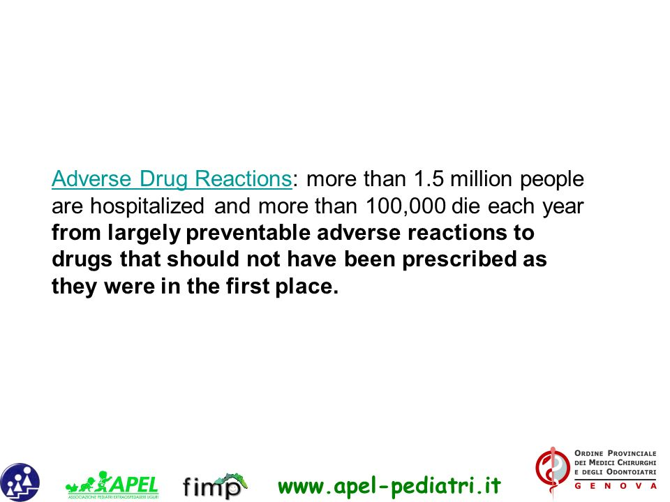 Adverse Drug Reactions: more than 1.5 million people