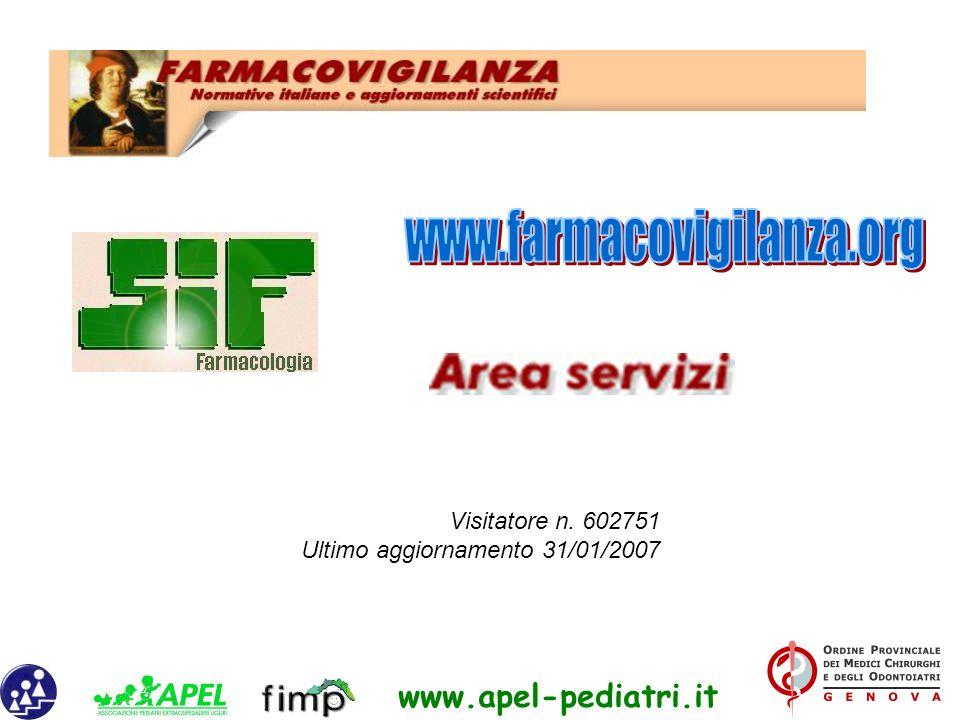 www.farmacovigilanza.org Visitatore n. 602751 Ultimo aggiornamento 31/01/2007