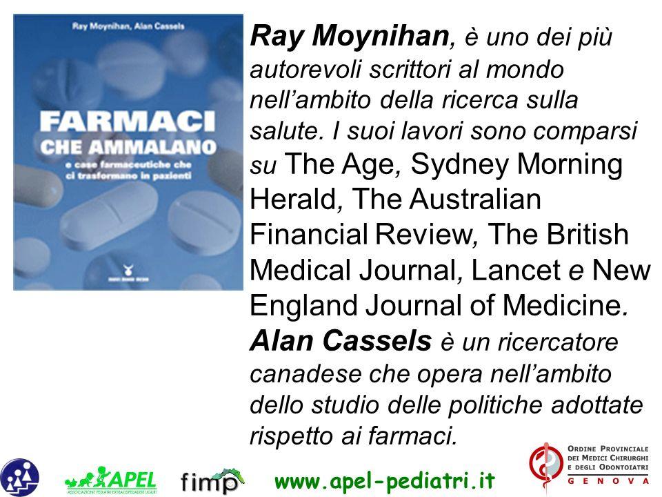 Ray Moynihan, è uno dei più autorevoli scrittori al mondo nell'ambito della ricerca sulla salute.
