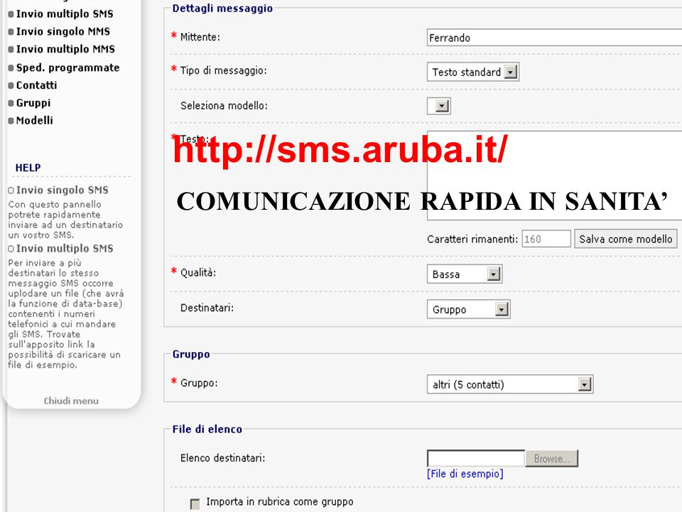 http://sms.aruba.it/ COMUNICAZIONE RAPIDA IN SANITA'