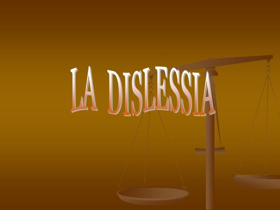 - LA DISLESSIA