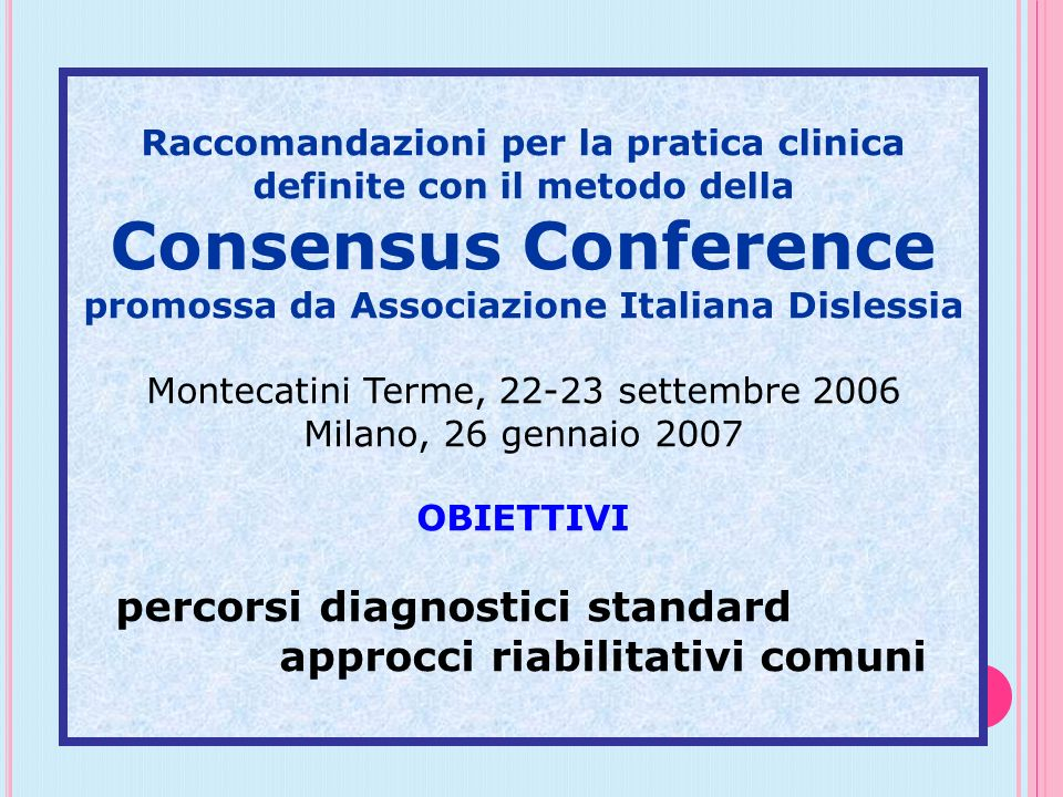 Consensus Conference percorsi diagnostici standard