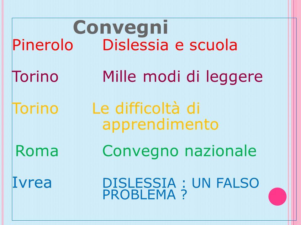 Convegni Pinerolo Dislessia e scuola Torino Mille modi di leggere