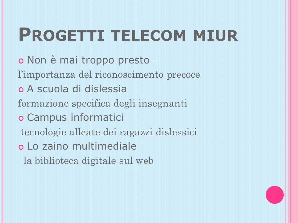 Progetti telecom miur Non è mai troppo presto –