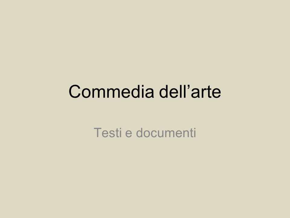 Commedia dell'arte Testi e documenti