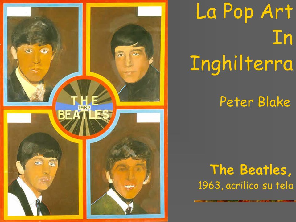 In Inghilterra La Pop Art Peter Blake The Beatles,