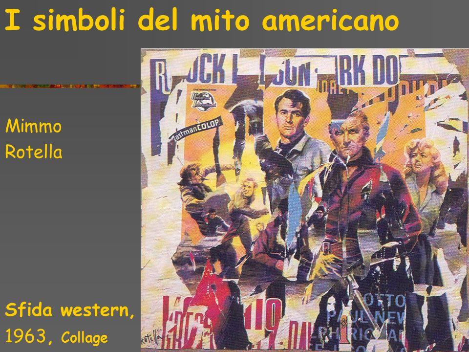 I simboli del mito americano