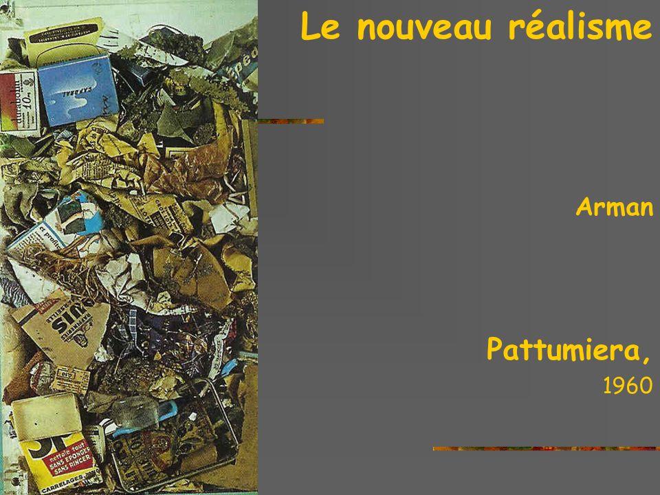 Le nouveau réalisme Arman Pattumiera, 1960 the sixties