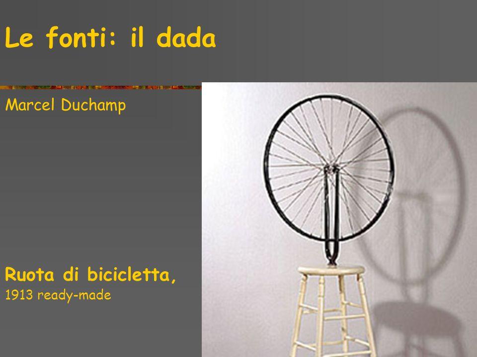 Le fonti: il dada Ruota di bicicletta, Marcel Duchamp 1913 ready-made