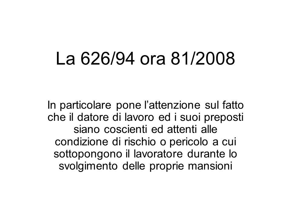 La 626/94 ora 81/2008
