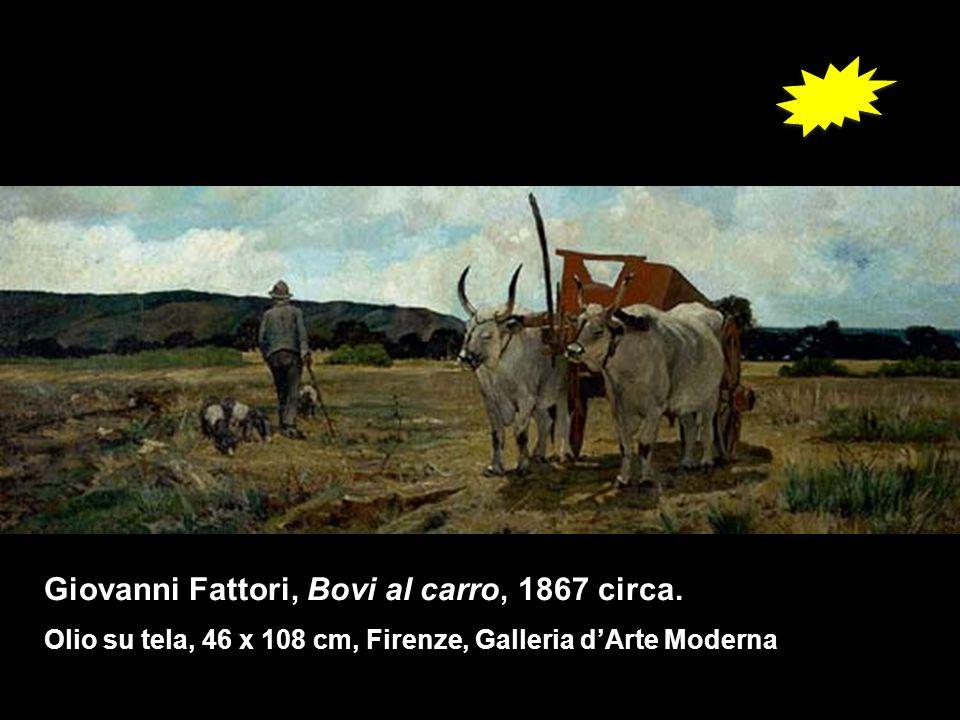Giovanni Fattori, Bovi al carro, 1867 circa.