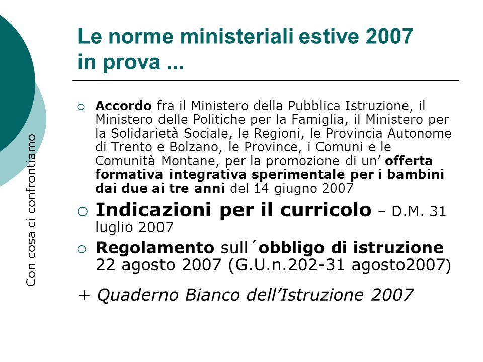 Le norme ministeriali estive 2007 in prova ...