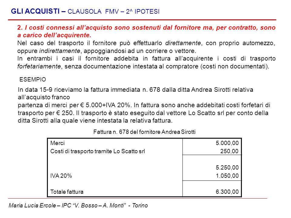 GLI ACQUISTI – CLAUSOLA FMV – 2^ IPOTESI