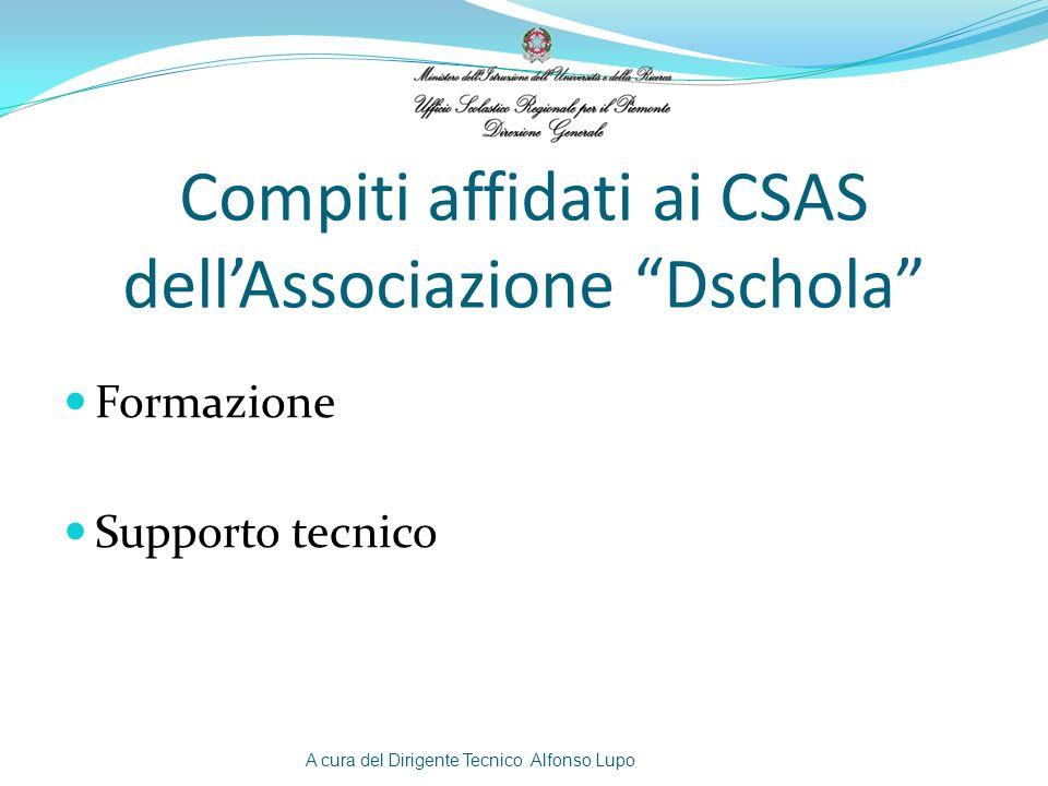 Compiti affidati ai CSAS dell'Associazione Dschola