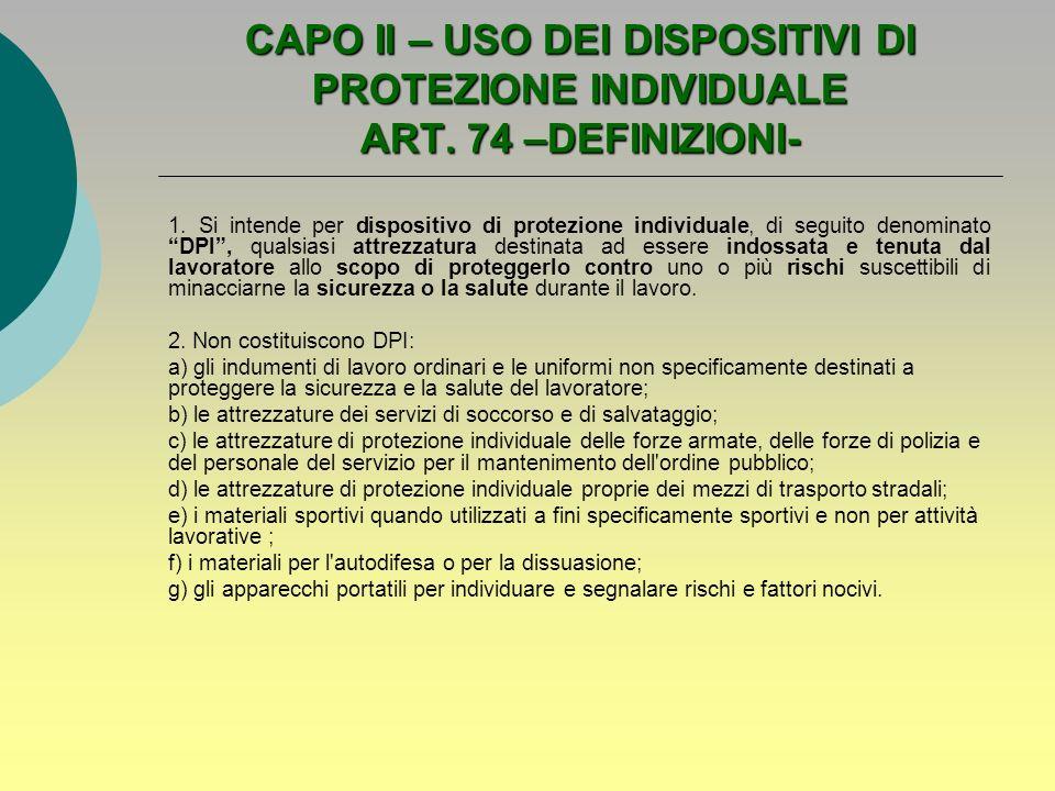 CAPO II – USO DEI DISPOSITIVI DI PROTEZIONE INDIVIDUALE ART