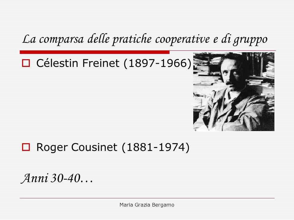 La comparsa delle pratiche cooperative e di gruppo