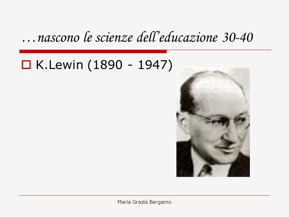 …nascono le scienze dell'educazione 30-40