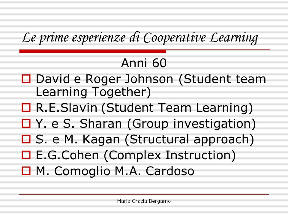 Le prime esperienze di Cooperative Learning