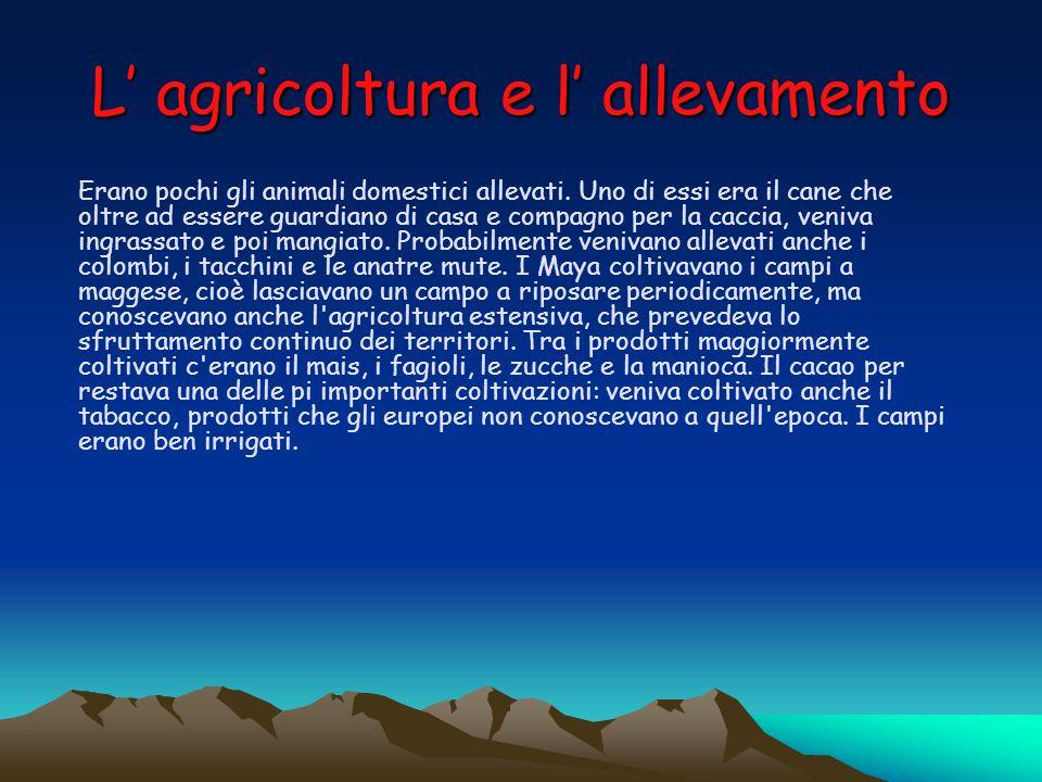 L' agricoltura e l' allevamento