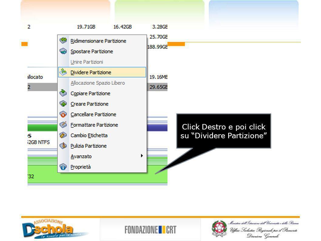 Click Destro e poi click su Dividere Partizione