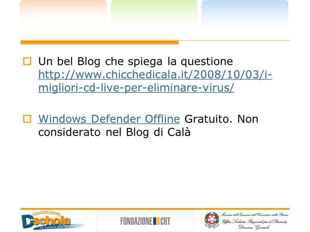 Un bel Blog che spiega la questione http://www. chicchedicala