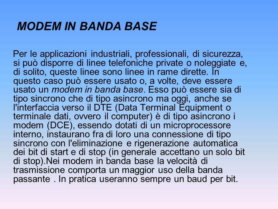 MODEM IN BANDA BASE