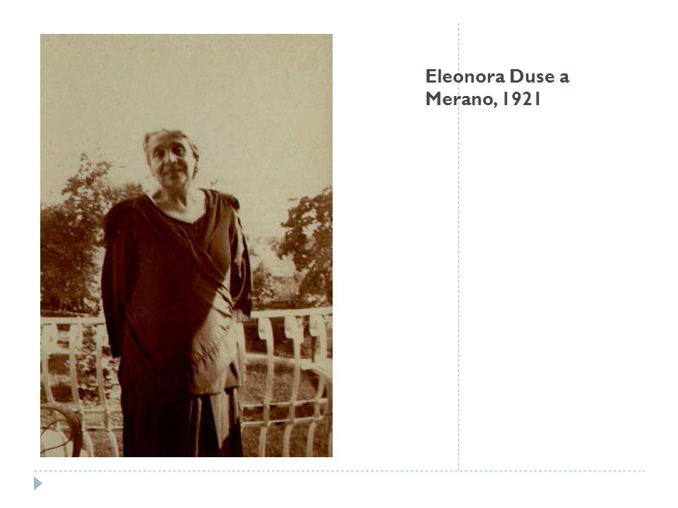 Eleonora Duse a Merano, 1921