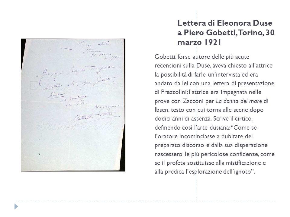 Lettera di Eleonora Duse a Piero Gobetti, Torino, 30 marzo 1921
