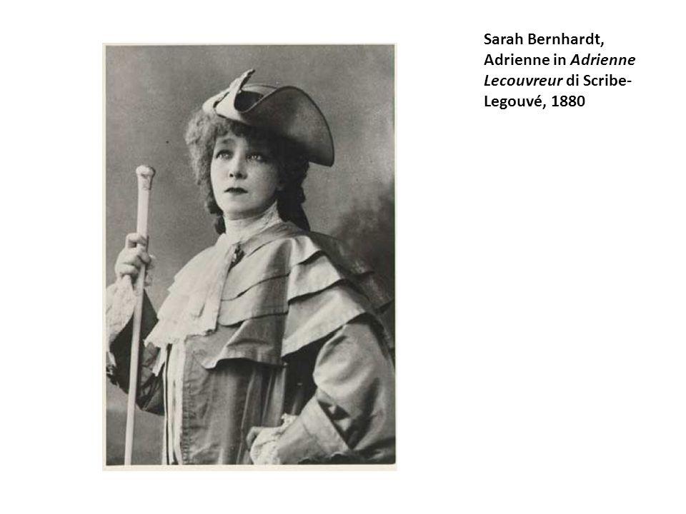 Sarah Bernhardt, Adrienne in Adrienne Lecouvreur di Scribe-Legouvé, 1880