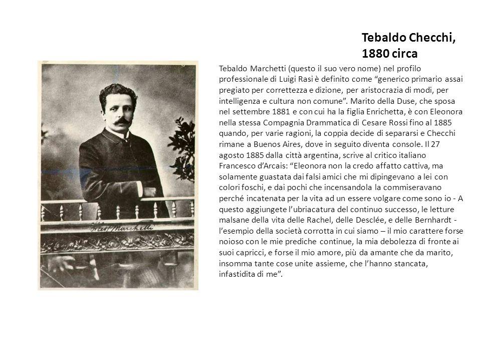 Tebaldo Checchi, 1880 circa