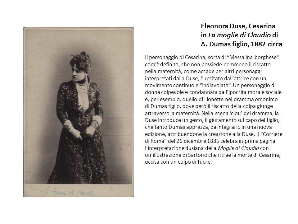 Eleonora Duse, Cesarina in La moglie di Claudio di A