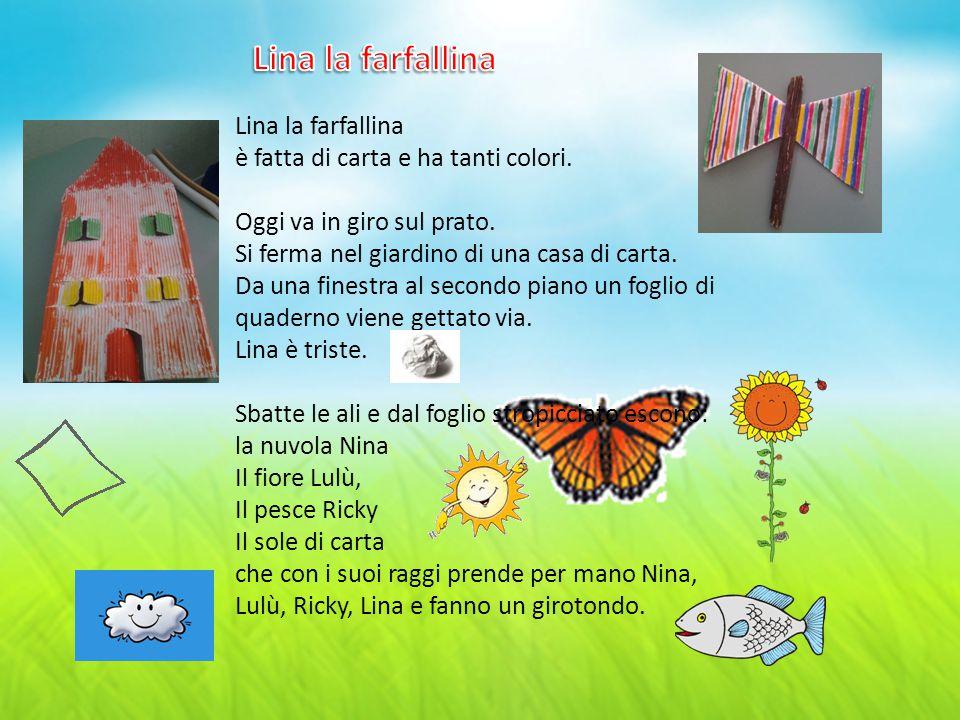 Lina la farfallina Lina la farfallina