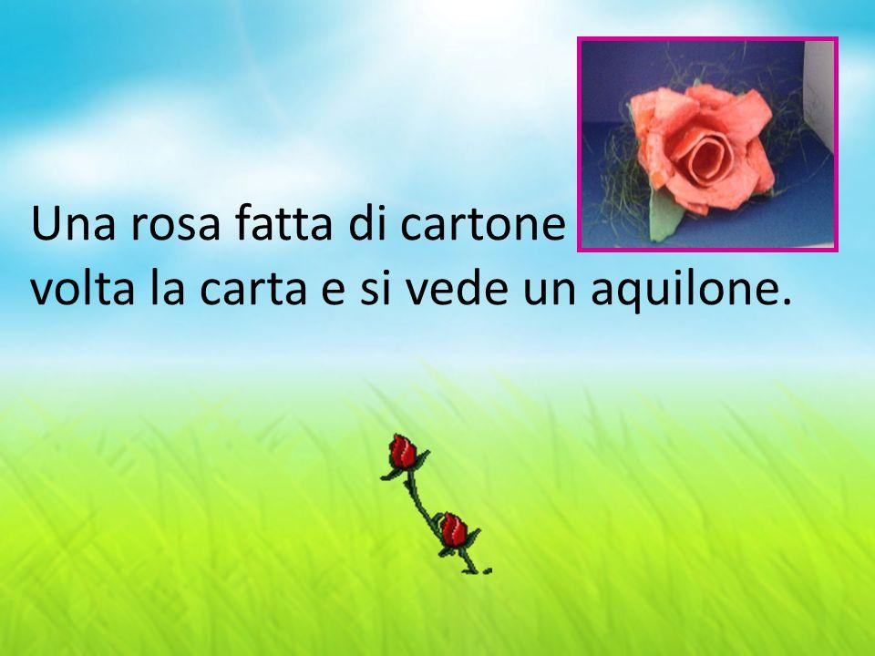 Una rosa fatta di cartone