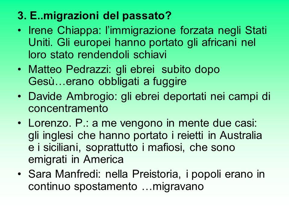 3. E..migrazioni del passato