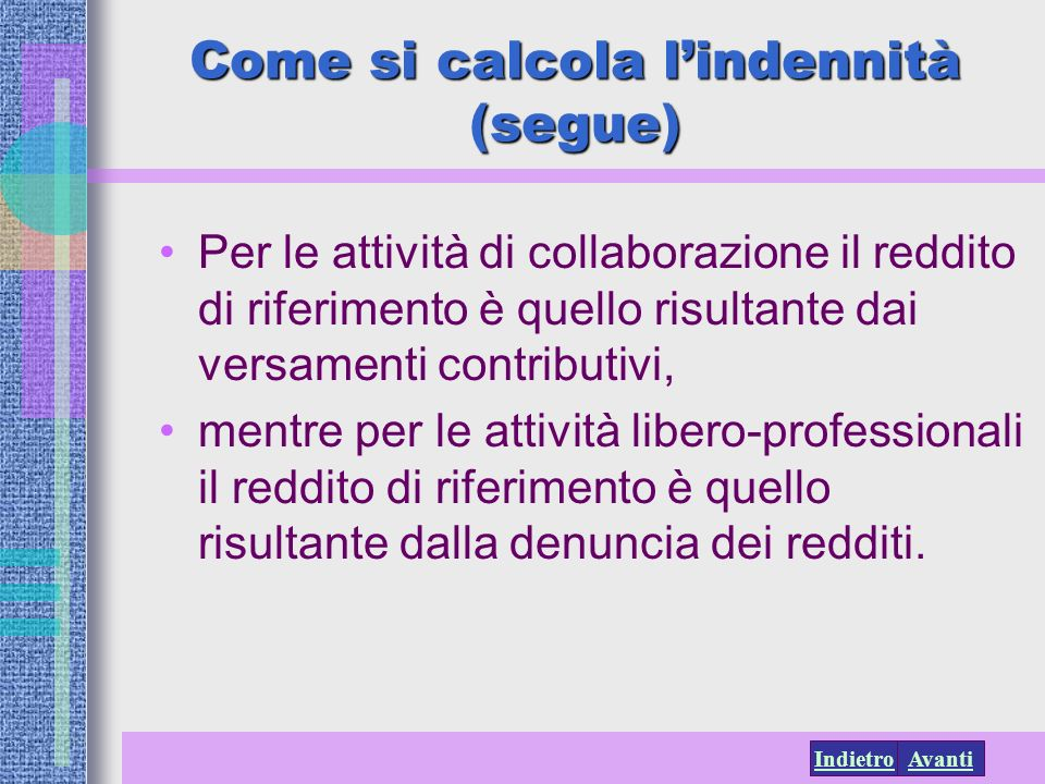 Come si calcola l'indennità (segue)