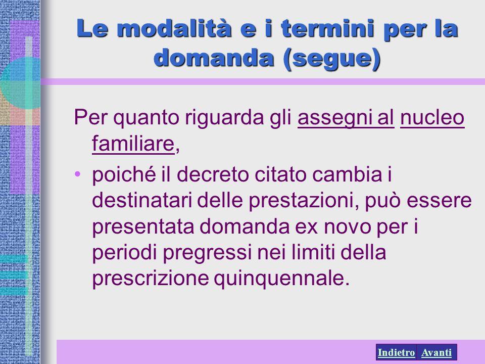 Le modalità e i termini per la domanda (segue)
