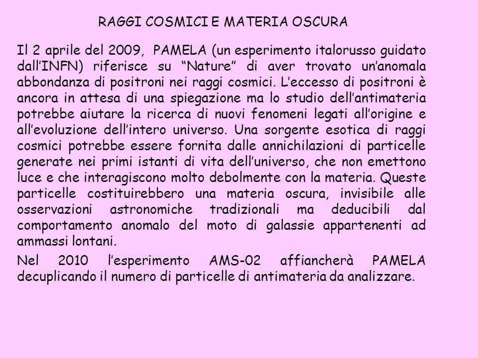 RAGGI COSMICI E MATERIA OSCURA