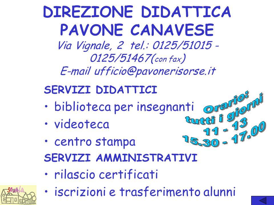 DIREZIONE DIDATTICA PAVONE CANAVESE Via Vignale, 2 tel
