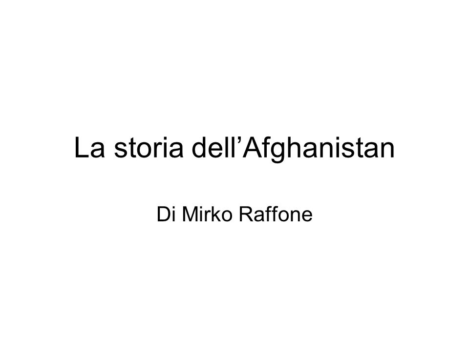 La storia dell'Afghanistan