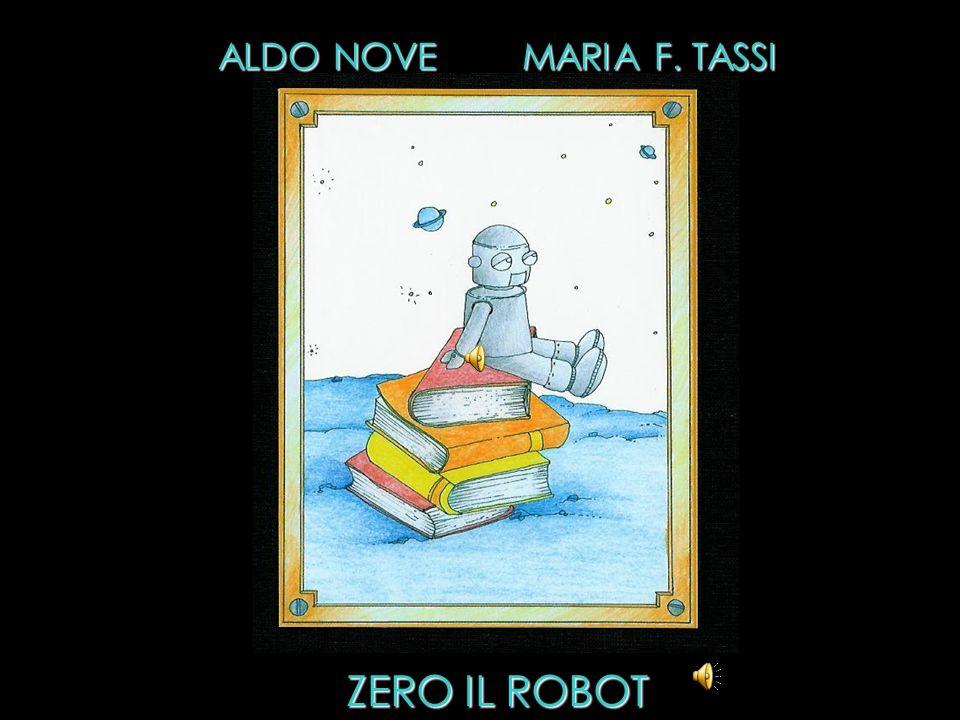 ALDO NOVE MARIA F. TASSI ZERO IL ROBOT