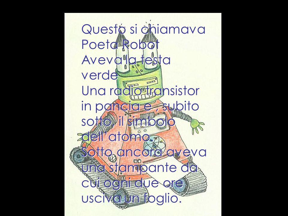 Questo si chiamava Poeta Robot