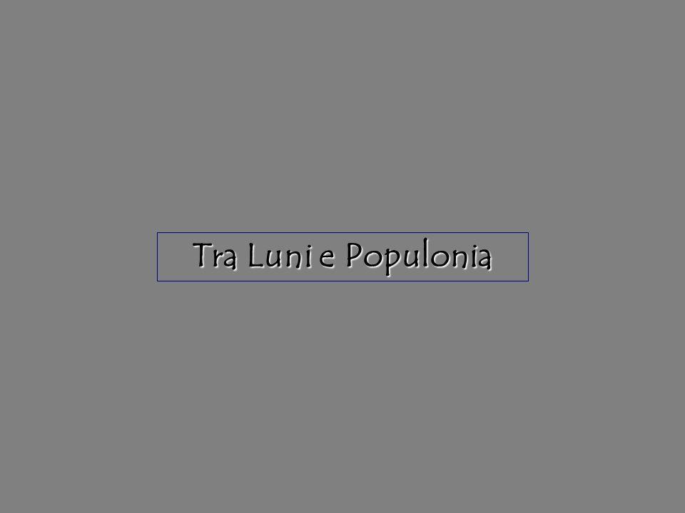 Tra Luni e Populonia