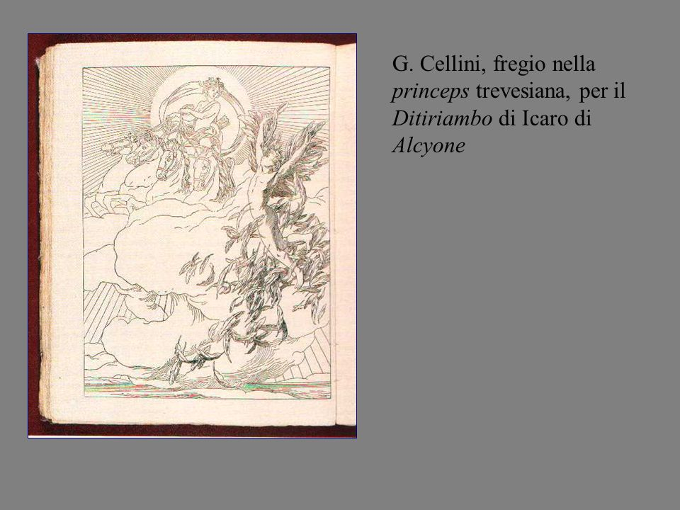 G. Cellini, fregio nella princeps trevesiana, per il Ditiriambo di Icaro di Alcyone