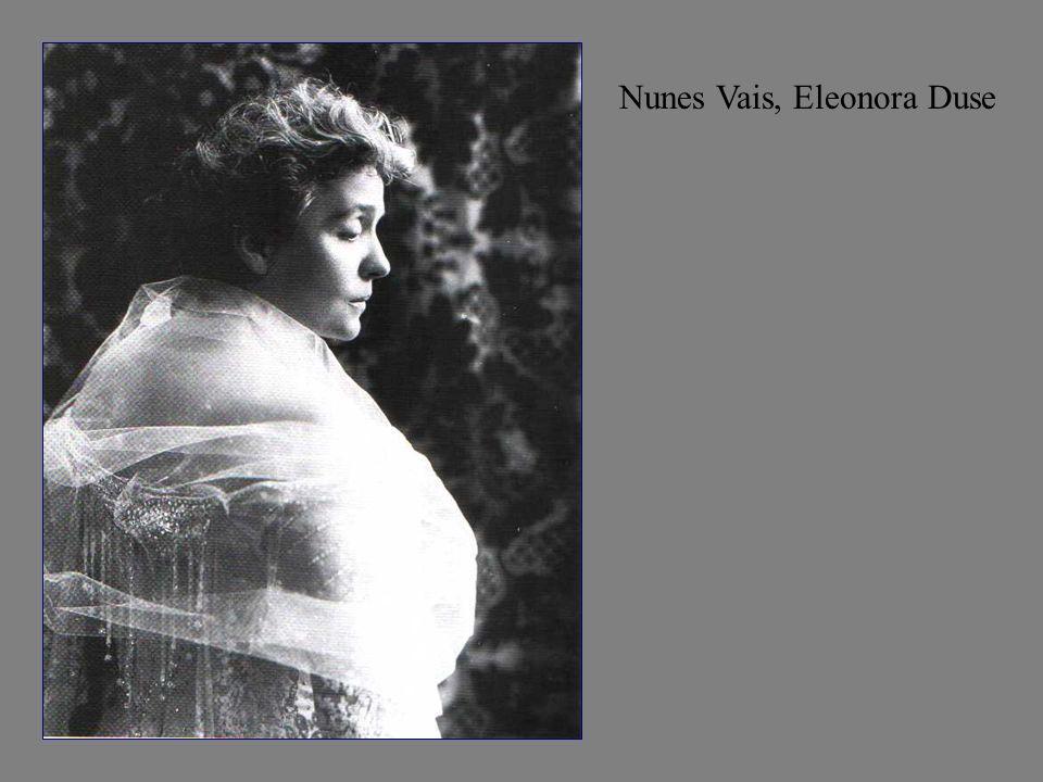 Nunes Vais, Eleonora Duse